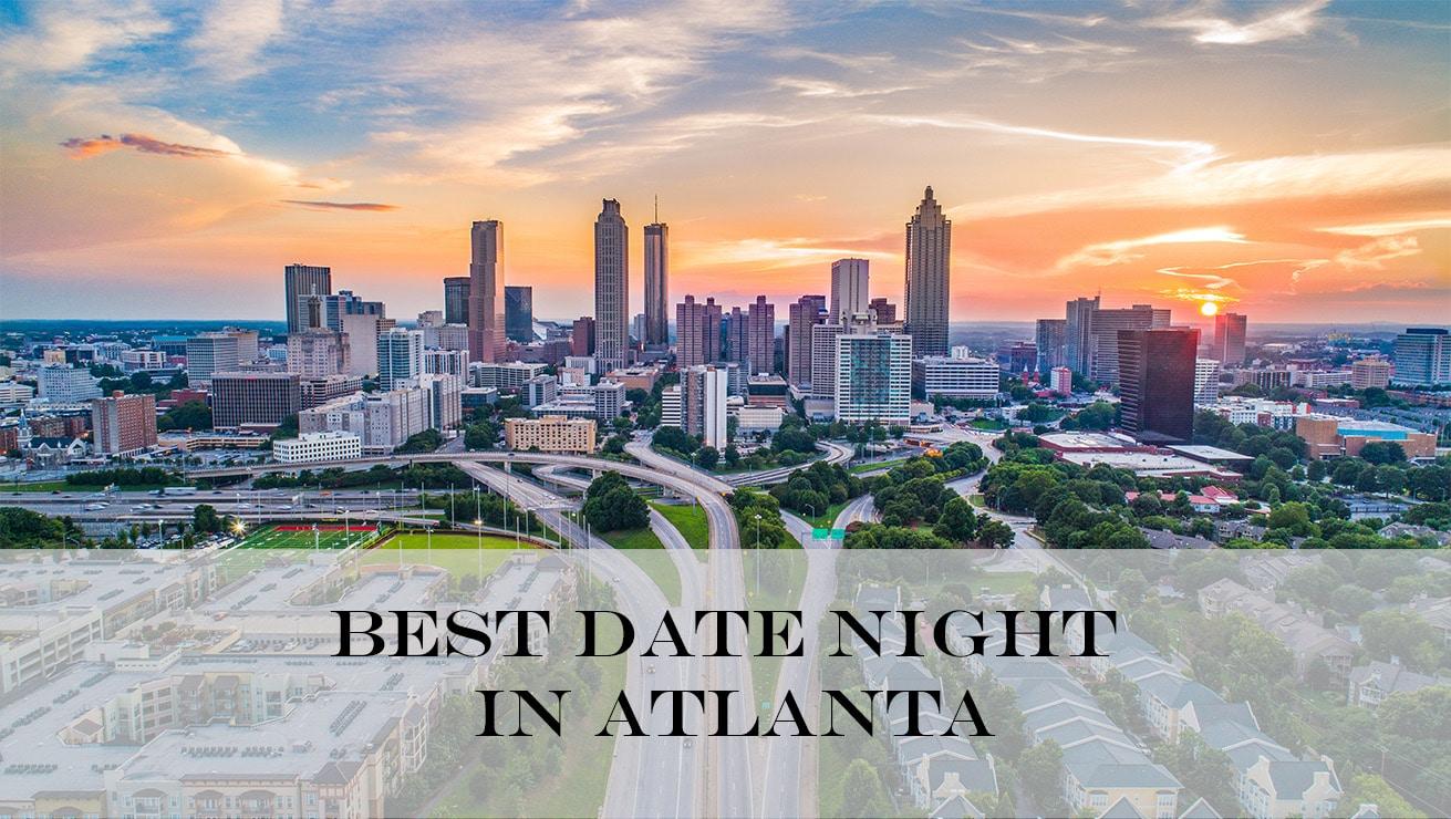 Date Night in Atlanta
